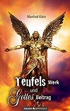 Teufels Werk und Gottes Beitrag (German Edition)