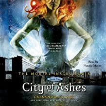 City of Ashes: The Mortal Instruments Series, book 2 (Mortal Instruments Series, 2)