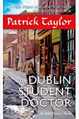A Dublin Student Doctor: An Irish Country Novel (Irish Country Books Book 6) Kindle Edition