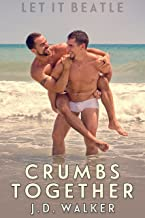Crumbs Together (Let It Beatle Book 5)