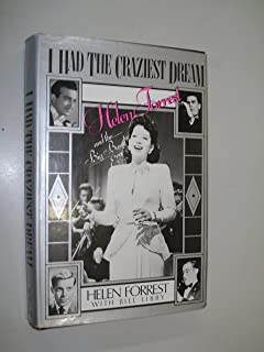 I Had the Craziest Dream: Helen Forrest and the Big Band Era