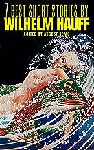 7 best short stories by Wilhelm Hauff
