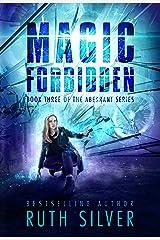 Magic Forbidden (Aberrant Book 3) Kindle Edition