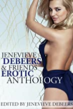 Jenevieve DeBeers and Friends Erotica Anthology
