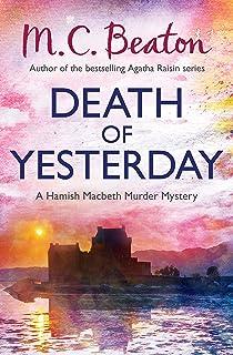 Death of Yesterday (Hamish Macbeth Book 28)