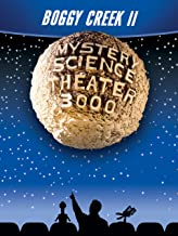 Mystery Science Theater 3000: Boggy Creek II: And The Legend Continues