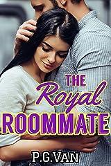 The Royal Roommate: European Royalty Romance Kindle Edition