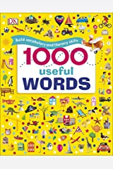 1000 Useful Words: Build Vocabulary and Literacy Skills (Dk) Kindle Edition