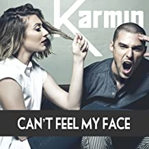 Can't Feel My Face - Single