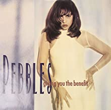 Pebbles / Giving You The Benefit