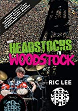 From Headstocks to Woodstock: A Drummer's Tale