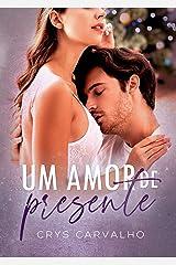 Um amor de presente : + Bônus Romeu & Letícia (Antologia Um Presente de Natal) eBook Kindle