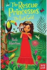 The Rescue Princesses: The Lost Gold Kindle Edition