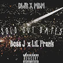 Sold Out Dates (feat. Lil Frank) [Explicit]