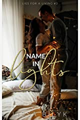 Name in Lights (Lies for a Living Book 3) Kindle Edition