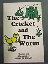 The Cricket and the Worm