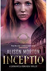 INCEPTIO – An alternative thriller: The first Carina Mitela adventure (Roma Nova Thriller Series Book 1) Kindle Edition