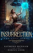 Insurrection (The Lost Sigil Book 1)