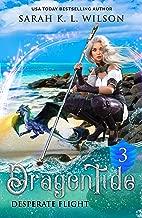 Dragon Tide: Desperate Flight