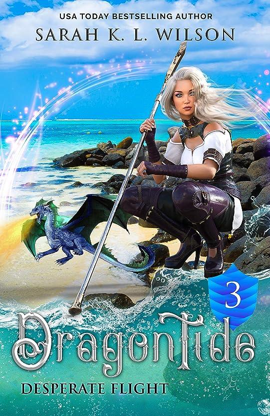 名義でフレームワーク穀物Dragon Tide: Desperate Flight (English Edition)
