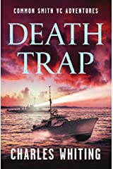 Death Trap (The Common Smith VC Adventures Book 5) Kindle Edition