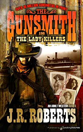 The Lady Killers (The Gunsmith Book 198) (English Edition)