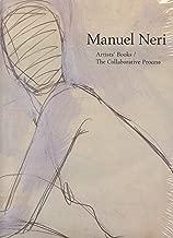 Manuel Neri: Artists' Books / The Collaborative Process
