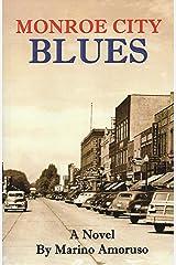 MONROE CITY BLUES Kindle Edition