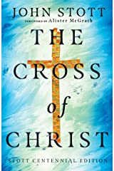 The Cross of Christ Kindle Edition