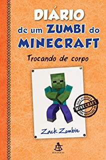 Diário de Um Zumbi do Minecraft. Trocando de Corpo (Em Portuguese do Brasil)