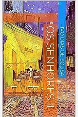 Os Senhores II (Portuguese Edition) Kindle Edition