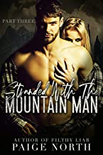 Stranded With The Mountain Man (Part Three)