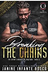 Breaking The Chains (The Satan's Knights MC New York Book 12) Kindle Edition