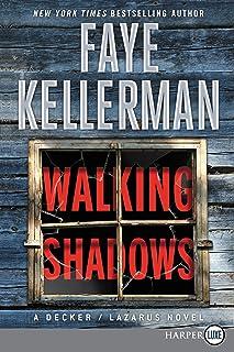 Walking Shadows [Large Print]: A Decker/Lazarus Novel
