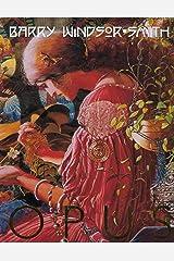 Barry Windsor Smith: Opus Vol. 1 Hardcover