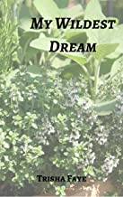 My Wildest Dream (Growing Wings Book 2)
