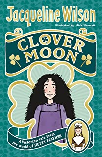 Clover Moon (World of Hetty Feather)