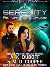 Return to the Ordus - An Epic Space Opera Adventure (Aeon 14: Serenity Book 1)