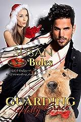 Guarding Holly Grace: Brotherhood Protectors World Kindle Edition