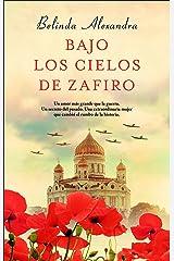 Bajo los cielos de zafiro (Novela (roca)) (Spanish Edition) Kindle Edition