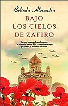 Bajo los cielos de zafiro (Novela (roca)) (Spanish Edition)