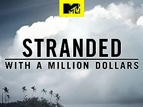 Stranded with a Million Dollars Season 1
