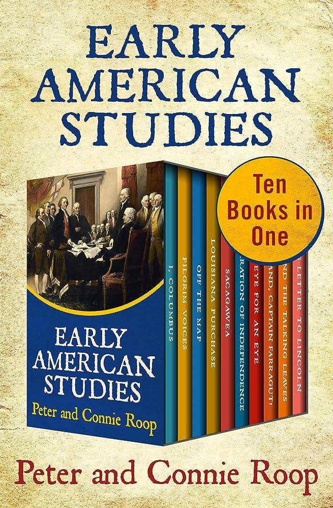 カプラーメモ市町村Early American Studies: Ten Books in One (English Edition)