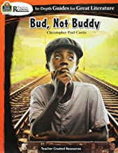 Rigorous Reading: Bud, Not Buddy (In-Depth Guides for Great Literature), Grades 4–6 from Teacher Created Resources