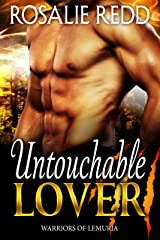 Untouchable Lover: A Shifter Paranormal Romance (Warriors of Lemuria Book 1) Kindle Edition