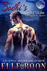 Bodhi's Synful Mate, Iron Wolves MC Book 6 Kindle Edition