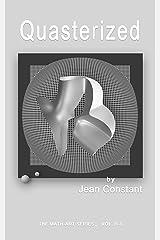 Quasterized: Algebraic geometries (The Math-Art series Book 2) Kindle Edition