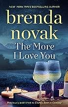 The More I Love You: A Romance Novel (Dundee Idaho)