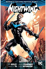 Nightwing: The Rebirth Deluxe Edition - Book 1 (Nightwing (2016-)) Kindle Edition