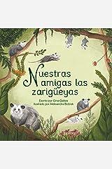 Nuestras amigas las zarigüeyas (Awesome Opossum Stories) (Spanish Edition) Kindle Edition
